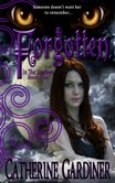 Forgotten (In The Shadows, Book One) By Catherine Gardiner